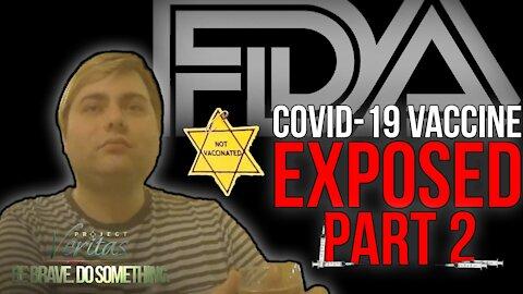Project Veritas COVID Vaccine Expose Series, Part 2